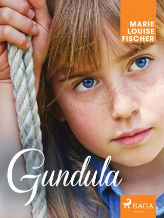 Marie Louise Fischer: Gundula
