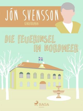Jón Svensson: Die Feuerinsel im Nordmeer
