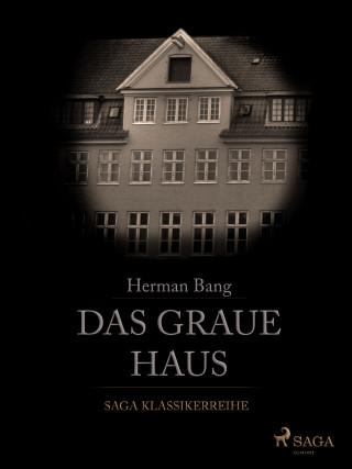 Herman Bang: Das Graue Haus