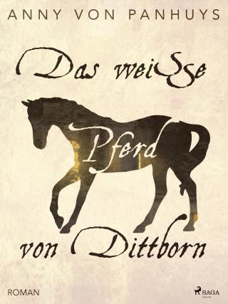Anny von Panhuys: Das weiße Pferd von Dittborn
