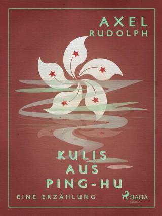 Axel Rudolph: Kulis aus Ping-Hu