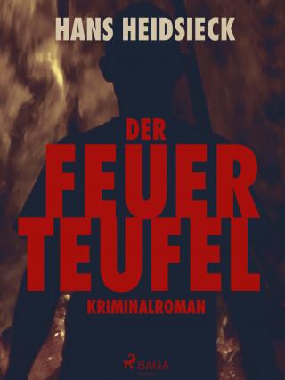 Hans Heidsieck: Der Feuerteufel