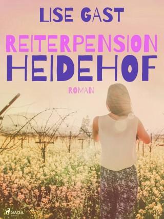 Lise Gast: Reiterpension Heidehof