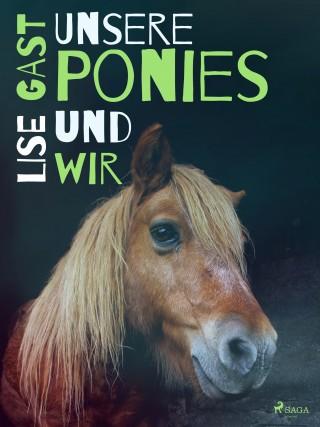 Lise Gast: Unsere Ponies und wir