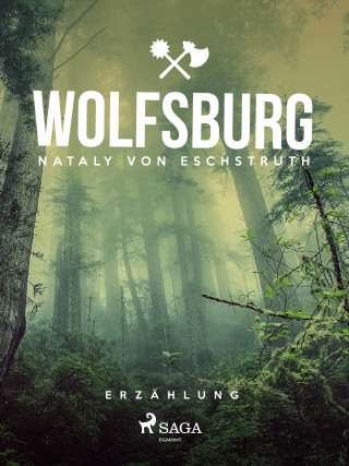Nataly von Eschstruth: Wolfsburg