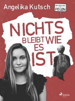Angelika Kutsch: Nichts bleibt wie es ist