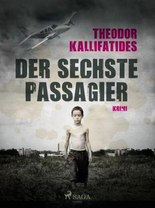 Theodor Kallifatides: Der sechste Passagier