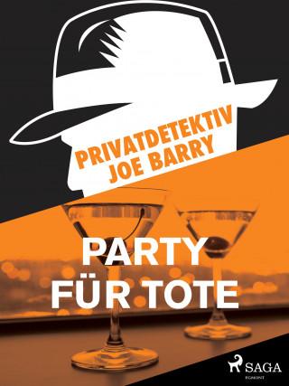 Joe Barry: Privatdetektiv Joe Barry - Party für Tote