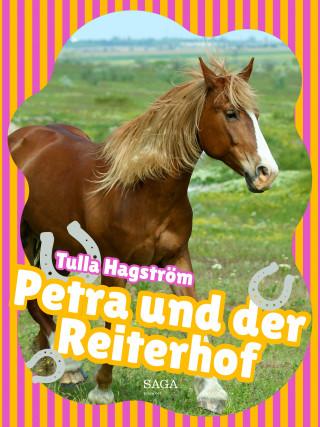 Tulla Hagström: Petra und der Reiterhof