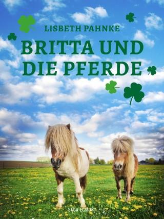Lisbeth Pahnke: Britta und die Pferde