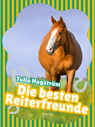 Tulla Hagström: Die besten Reiterfreunde