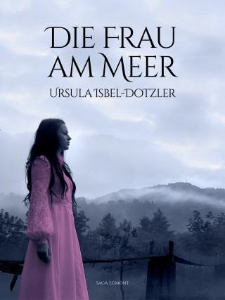 Ursula Isbel-Dotzler: Die Frau am Meer