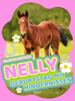 Ursula Isbel-Dotzler: Nelly - Geburtstag mit Hindernissen - Band 10