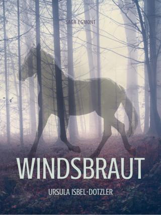 Ursula Isbel-Dotzler: Windsbraut - Pferdegeschichten