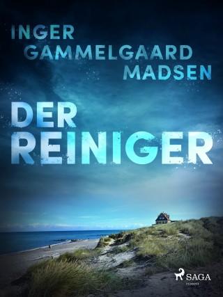 Inger Gammelgaard Madsen: Der Reiniger
