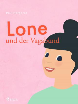 Poul Nørgaard: Lone und der Vagabund