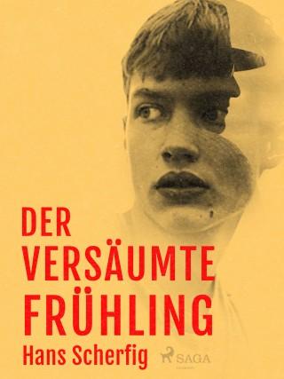 Hans Scherfig: Der versäumte Frühling