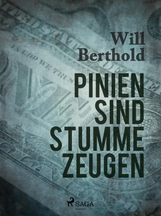Will Berthold: Pinien sind stumme Zeugen
