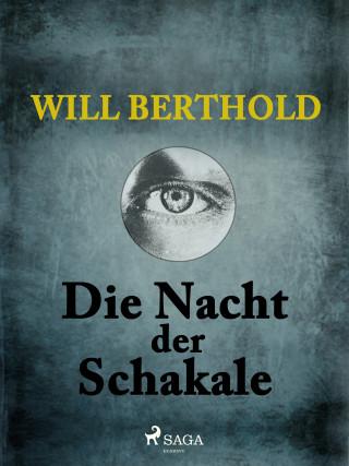 Will Berthold: Die Nacht der Schakale