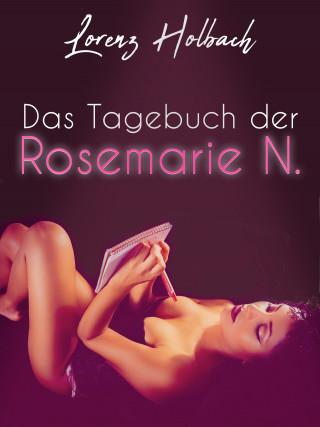 Lorenz Holbach: Das Tagebuch der Rosemarie N.