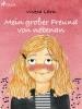 Viveca Lärn: Mein großer Freund von nebenan