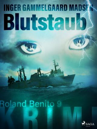 Inger Gammelgaard Madsen: Blutstaub - Roland Benito-Krimi 9