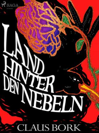 Claus Bork: Land hinter den Nebeln