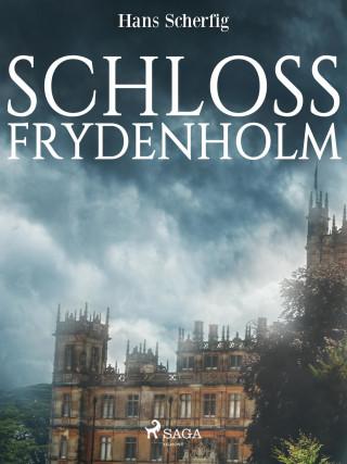 Hans Scherfig: Schloss Frydenholm