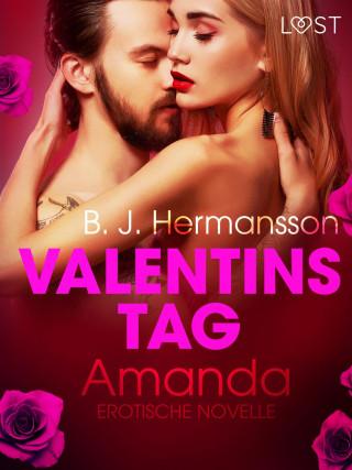 B. J. Hermansson: Valentinstag: Amanda: Erotische Novelle