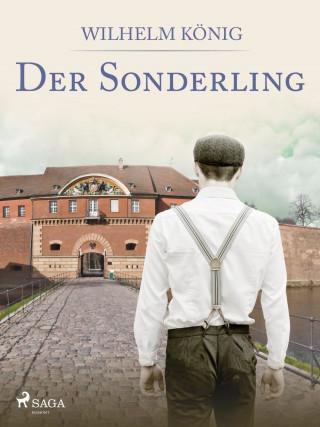 Wilhelm König: Der Sonderling