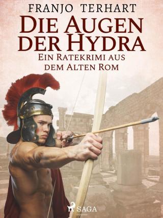 Franjo Terhart: Die Augen der Hydra - Ein Ratekrimi aus dem alten Rom