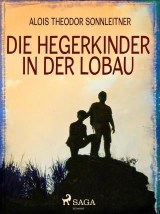 Alois Theodor Sonnleitner: Die Hegerkinder in der Lobau