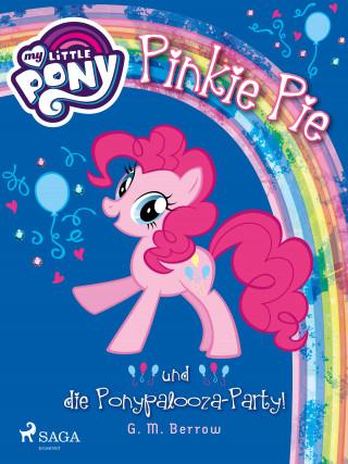 G. M. Berrow: My Little Pony - Pinkie Pie und die Ponypalooza-Party!
