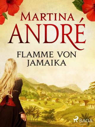 Martina André: Flamme von Jamaika