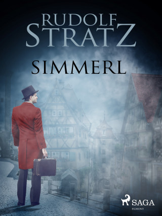 Rudolf Stratz: Simmerl