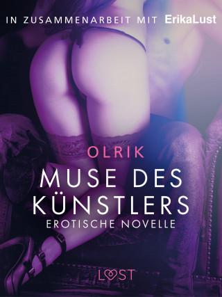 - Olrik: Muse des Künstlers: Erotische Novelle