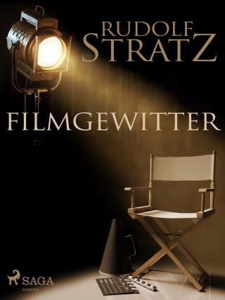 Rudolf Stratz: Filmgewitter