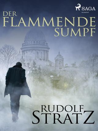 Rudolf Stratz: Der flammende Sumpf