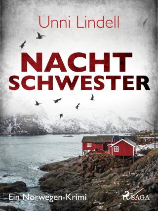 Unni Lindell: Nachtschwester - Ein Norwegen-Krimi