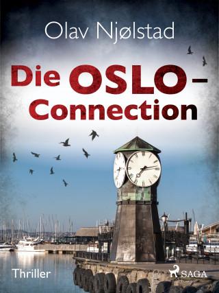 Olav Njølstad: Die Oslo-Connection - Thriller