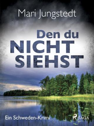 Mari Jungstedt: Den du nicht siehst - Ein Schweden-Krimi