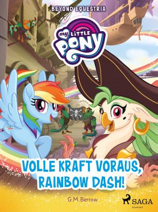 G. M. Berrow: My Little Pony - Beyond Equestria - Volle Kraft voraus, Rainbow Dash!