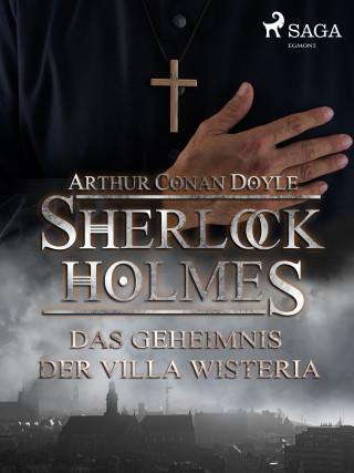 Sir Arthur Conan Doyle: Das Geheimnis der Villa Wisteria