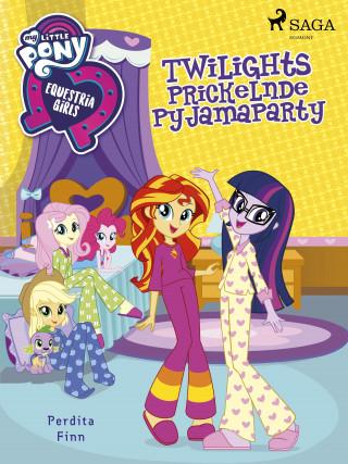Perdita Finn: My Little Pony - Equestria Girls - Twilights Prickelnde Pyjamaparty