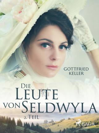 Gottfried Keller: Die Leute von Seldwyla - 2. Teil