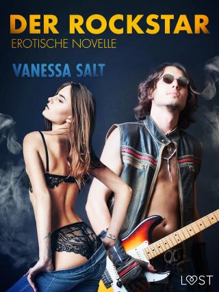 Vanessa Salt: Der Rockstar: Erotische Novelle