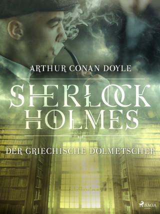 Sir Arthur Conan Doyle: Der griechische Dolmetscher