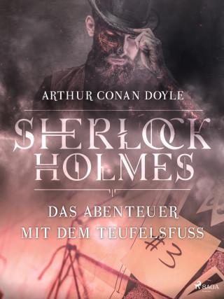 Sir Arthur Conan Doyle: Das Abenteuer mit dem Teufelsfuß