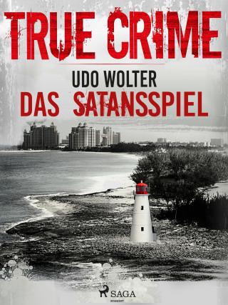 Udo Wolter: Das Satansspiel - True Crime