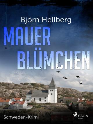 Björn Hellberg: Mauerblümchen - Schweden-Krimi